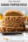 slices of pumpkin banana bread stacked on top of eacher