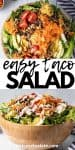 close up overhead and straight on view of taco salad in a wooden bowl drizzled with dressing