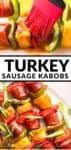turkey sausage kabobs